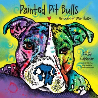 Painted Pit Bulls 2015 Calendar  by  Alfred C. Martino