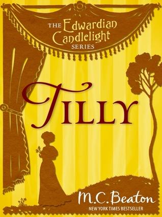 Tilly (Edwardian Candlelight, #4) Jennie Tremaine