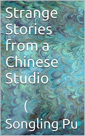 LIAO ZHAI ZHI YI: 聊斋志异 (下) Pu Songling