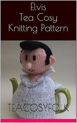 Elvis Tea Cosy Knitting Pattern teacosyfolk