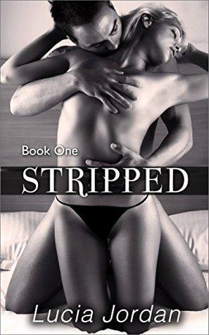 Stripped  by  Lucia Jordan