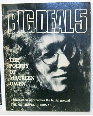 Big Deal 5 : The Poetry of Maureen Owen - a Brass Choir Approaches the Burial Ground & The No-Travels Journal  by  Maureen Owen