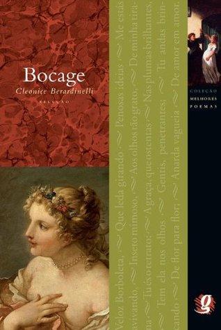 Melhores Poemas Bocage  by  Bocage