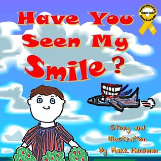 Have You Seen My Smile? Michelle Annese