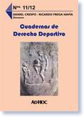 Cuadernos de Derecho Deportivo (Tomo, #11 #12) Daniel Crespo