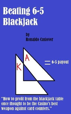 Beating 6-5 Blackjack  by  Ronaldo Casiover