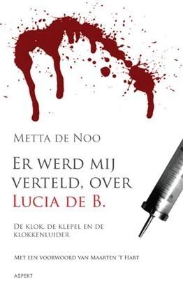 Er werd mij verteld, over Lucia de B. Metta de Noo