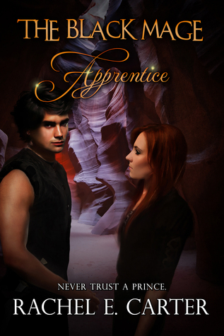 Apprentice (The Black Mage, #2)  by  Rachel E. Carter