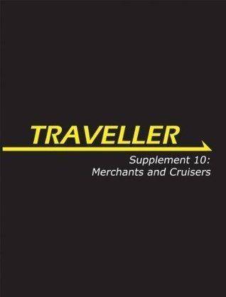 Traveller: Supplement 10: Merchants and Cruisers (MGP3858) Various