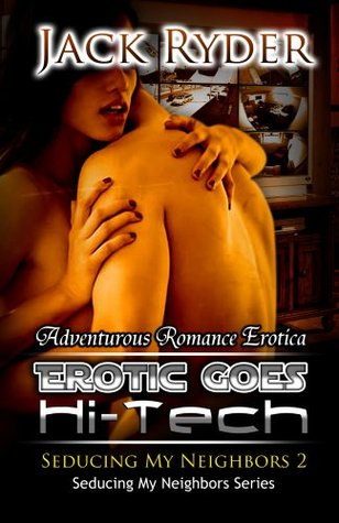 Erotic Goes Hi-Tech  by  Jack Ryder