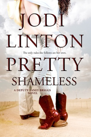 Pretty Shameless (Deputy Laney Briggs, #2)  by  Jodi Linton