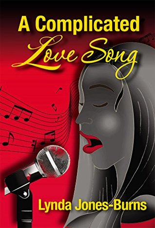 A Complicated Love Song Lynda Jones-Burns