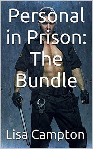 Personal in Prison: The Bundle Lisa Campton