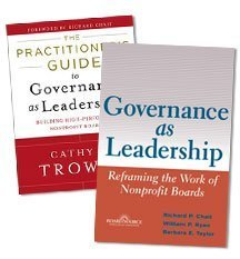 The Governance as Leadership Collection Richard P. Chait