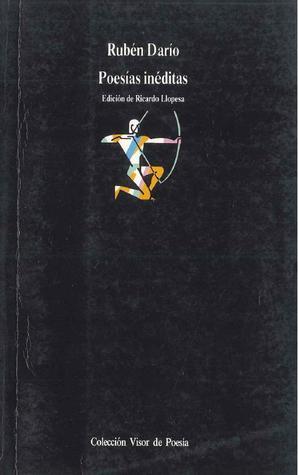 Poesías inéditas  by  Rubén Darío