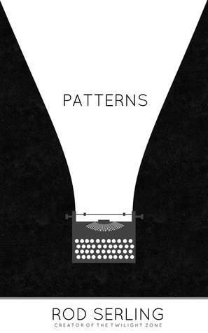 Patterns  by  Rod Serling