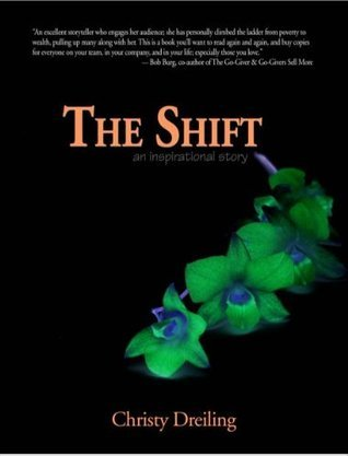 The Shift  by  Christy Dreiling