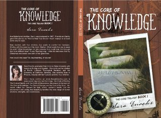 The Core of Knowledge (The Core Series Book 1)  by  Sara Enochs
