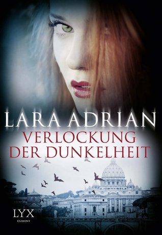 Verlockung der Dunkelheit (Midnight Breed, #12.5) Lara Adrian