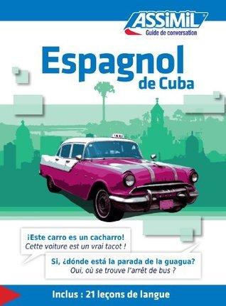 Espagnol de Cuba - Guide de conversation: 1 Ilse Rubio-Longin