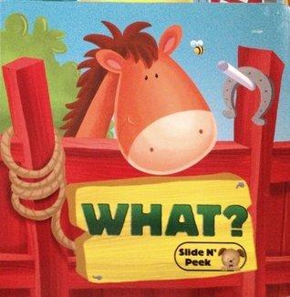 What Slide N Peek (Slide N Peek Books)  by  Various