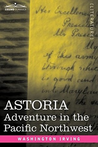 Astoria: Washington Irving