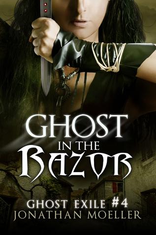 Ghost in the Razor  by  Jonathan Moeller