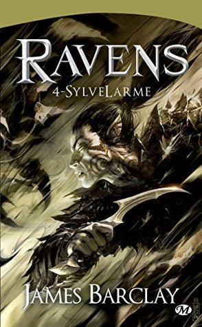 SylveLarmes (Ravens #4)  by  James Barclay