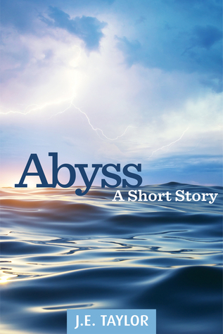 Abyss  by  J.E. Taylor