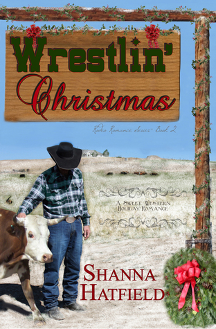 Wrestlin Christmas Shanna Hatfield