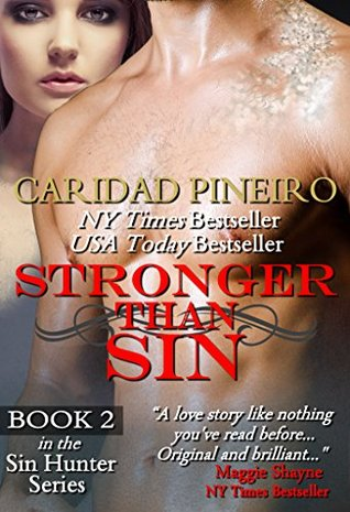 Stronger than Sin: Paranormal Romantic Suspense (Sin Hunters Book 2)  by  Caridad Piñeiro