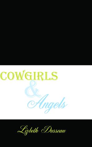 Cowgirls & Angels, Spanking Erotica Lizbeth Dusseau