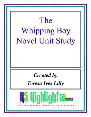 The Whipping Boy Novel Unit Study  by  Teresa Lilly