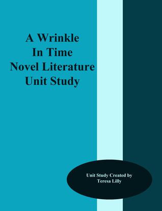 A Wrinkle In Time Novel Literature Unit Study Teresa Lilly