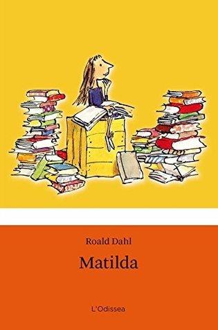 Matilda (BIBLIOTECA ROALD DAHL (EP)) Roald Dahl