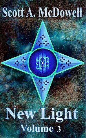 New Light: Volume 3  by  Scott McDowell