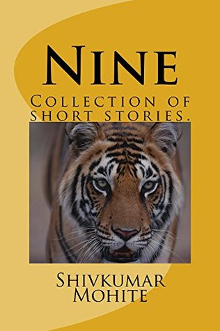 Nine  by  Shivkumar Mohite