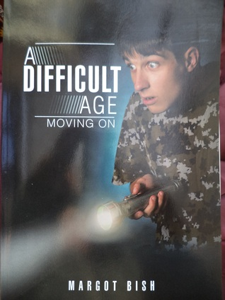 A Difficult Age: Moving On  by  Margot Bish