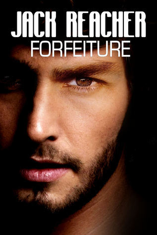 Forfeiture  by  Jack Reacher