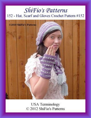 152- Hat, Scarf and Gloves Crochet Patterns #152 ShiFios Patterns