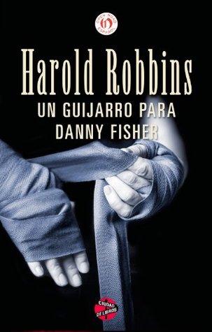 Un guijarro para Danny Fisher Harold Robbins