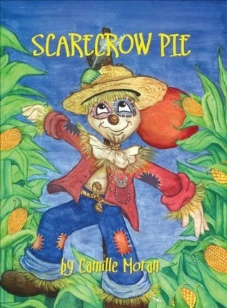 Scarecrow Pie  by  Camille Moran