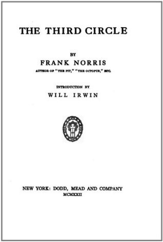 The Third Circle and other stories  by  Frank Norris