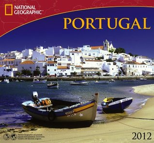 2012 Portugal - National Geographic Wall calendar  by  Zebra Publishing Corp.