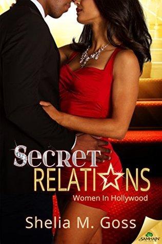 Secret Relations Shelia M. Goss