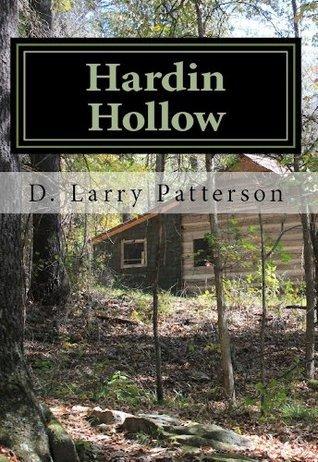Hardin Hollow  by  D. Larry Patterson