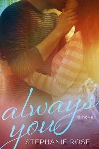 Always You (Second Chances, #1) Stephanie    Rose