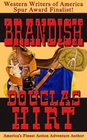 Brandish  by  Douglas Hirt