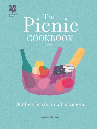 The Picnic Cookbook: Outdoor Feasts for All Occasions  by  Laura Mason