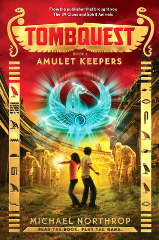 TombQuest #2: Amulet Keepers - Audio Library Edition Michael Northrop